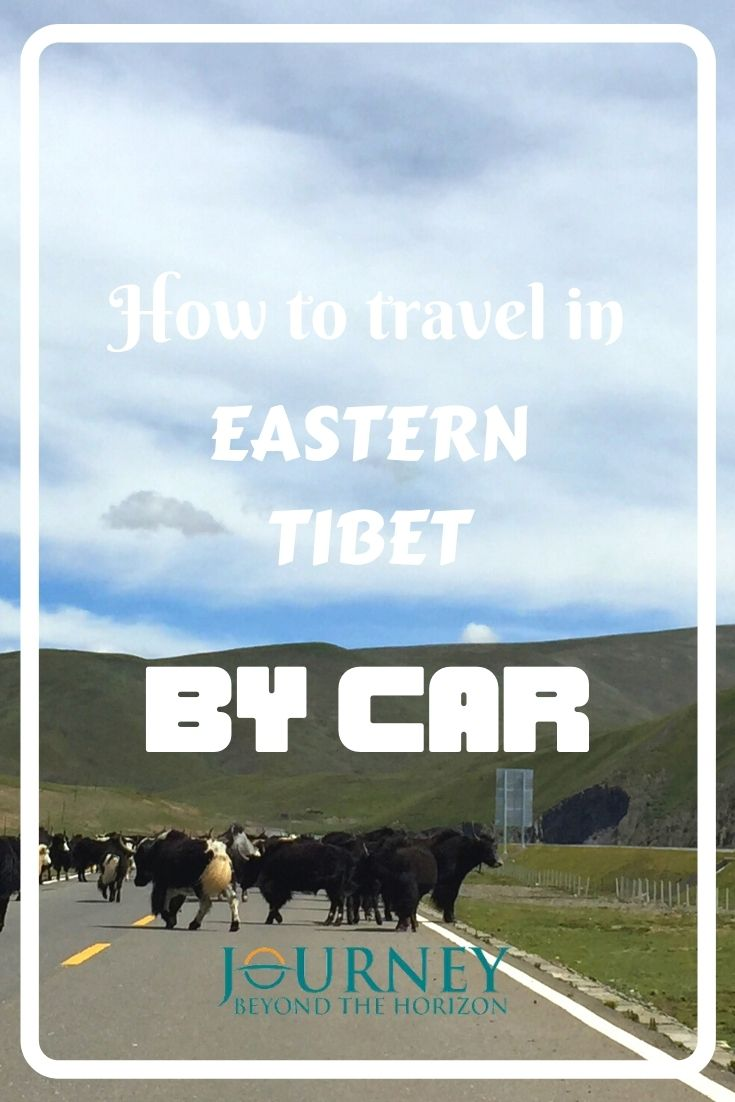 How to travel in Eastern Tibet by car | A guide to arranging Eastern Tibet tour by car
