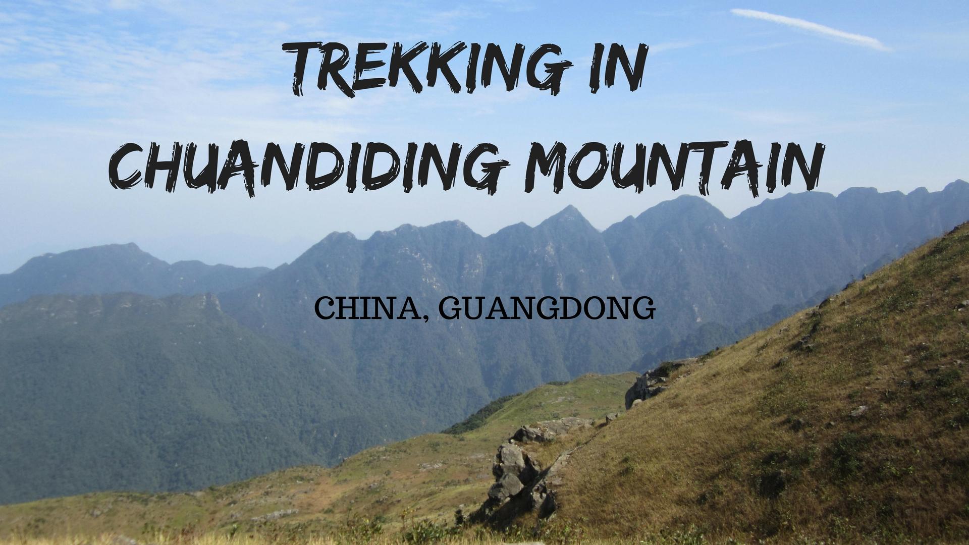 TREKKING IN CHUANDIDING, GUANGDONG PROVINCE