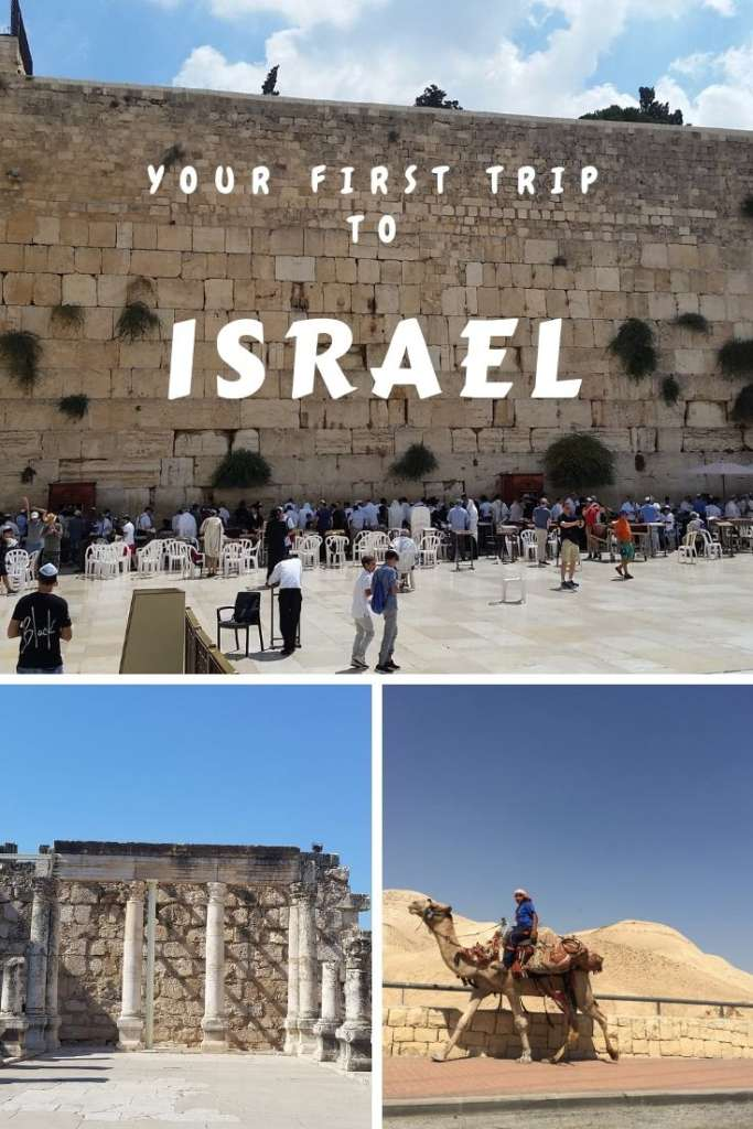 Israel travel, how to make your first trip to Israel