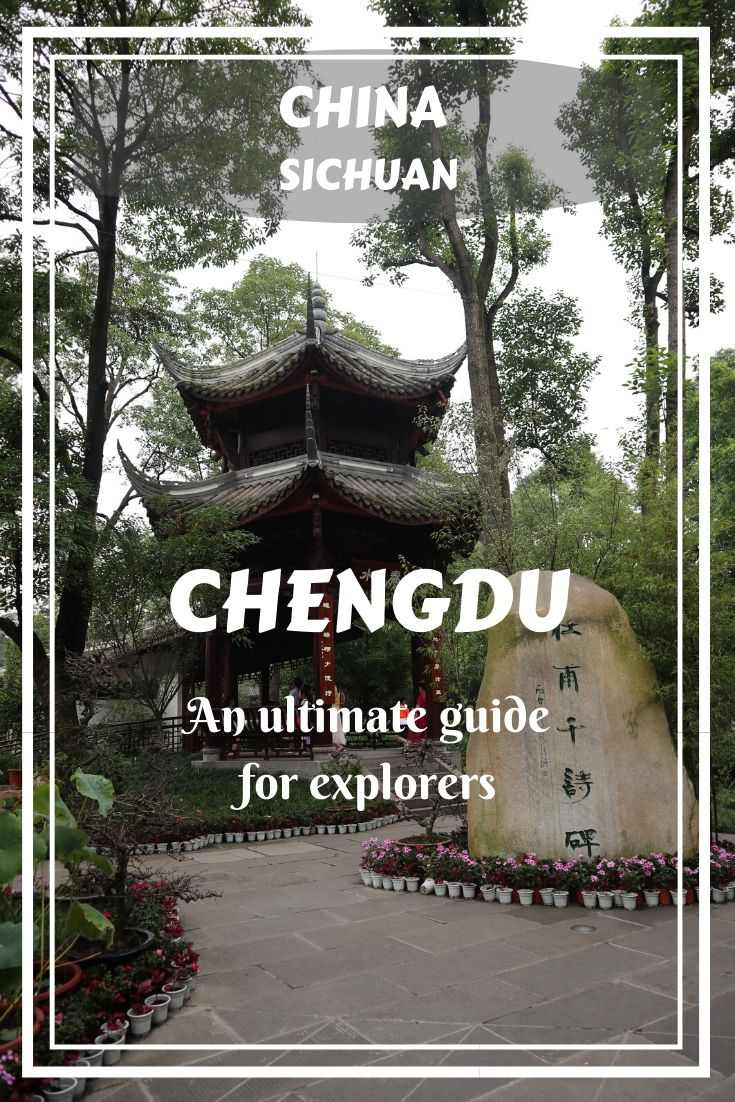 Let's make a journey to Chengdu, the capital of Sichuan, one of the most colorful cities in Asia. Take a look at this ultimate guide to Chengdu for explorers!