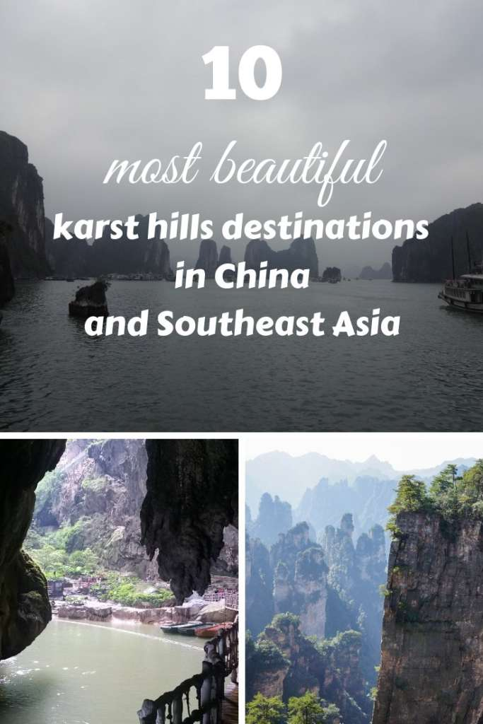 Enjoy the 10 most beautiful karst hills destinations in China and Southeast Asia! Visit these landmarks of this part of the Earth!