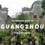 Make a journey to Guangzhou, the core of South China. Check this ultimate guide for explorers- what to do in Guangzhou!