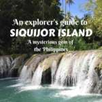 An explorer's guide to Siquijor Island- what to do in Siquijor and how to explore it