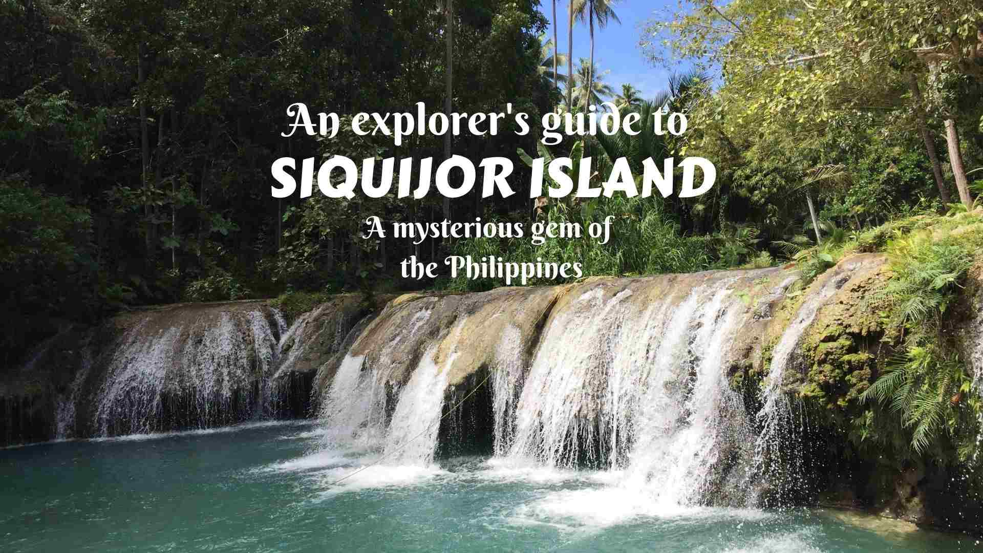 An explorer's guide to Siquijor Island- a mysterious gem of the Philippines