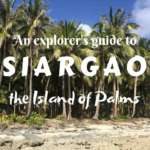 Let's explore one of the most beautiful islands in the Philippines- Siargao. Read this guide for explorers- what to do in Siargao and how to get the best of this tropical paradise!