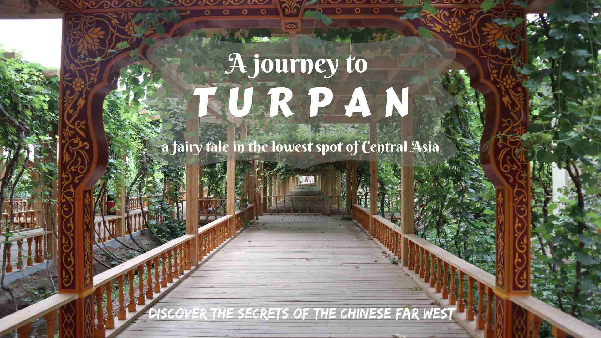 A journey to Turpan- a fairy tale in the lowest spot of Central Asia
