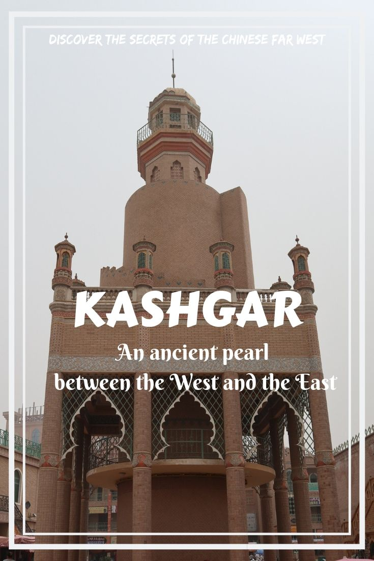 Let's make a journey to Kashgar, one of the westernmost cities in the Xinjiang Uyghur Autonomous Region of China- an ancient pearl on the Silk Road, between the West and the East!