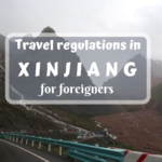Is it easy to travel in Xinjiang? Yes, but there are certain Xinjiang travel regulations, which you have to learn before your trip.