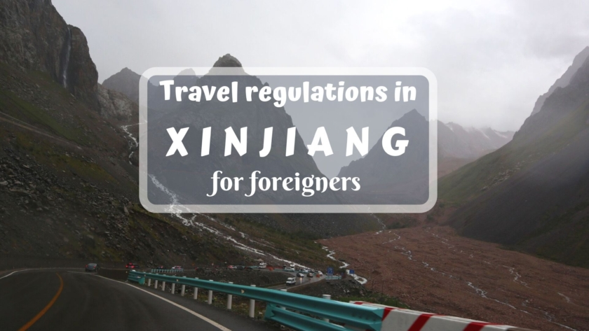 Travel regulations for foreigners in Xinjiang