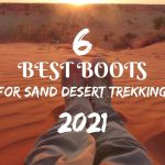 6 Best Boots for sand desert trekking in 2021