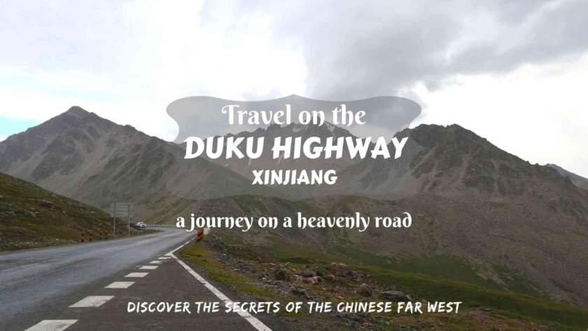 Travel on Duku Highway in Xinjiang, China- a journey on a heavenly road