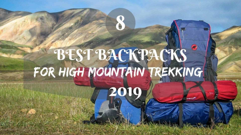8 Best backpacks for high mountain trekking'2019