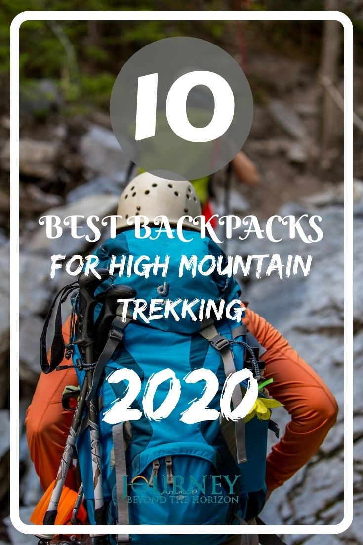 The good backpack is a very important part of your high mountain trekking gear. Take a look at the 10 best backpacks for high mountain trekking in 2020!