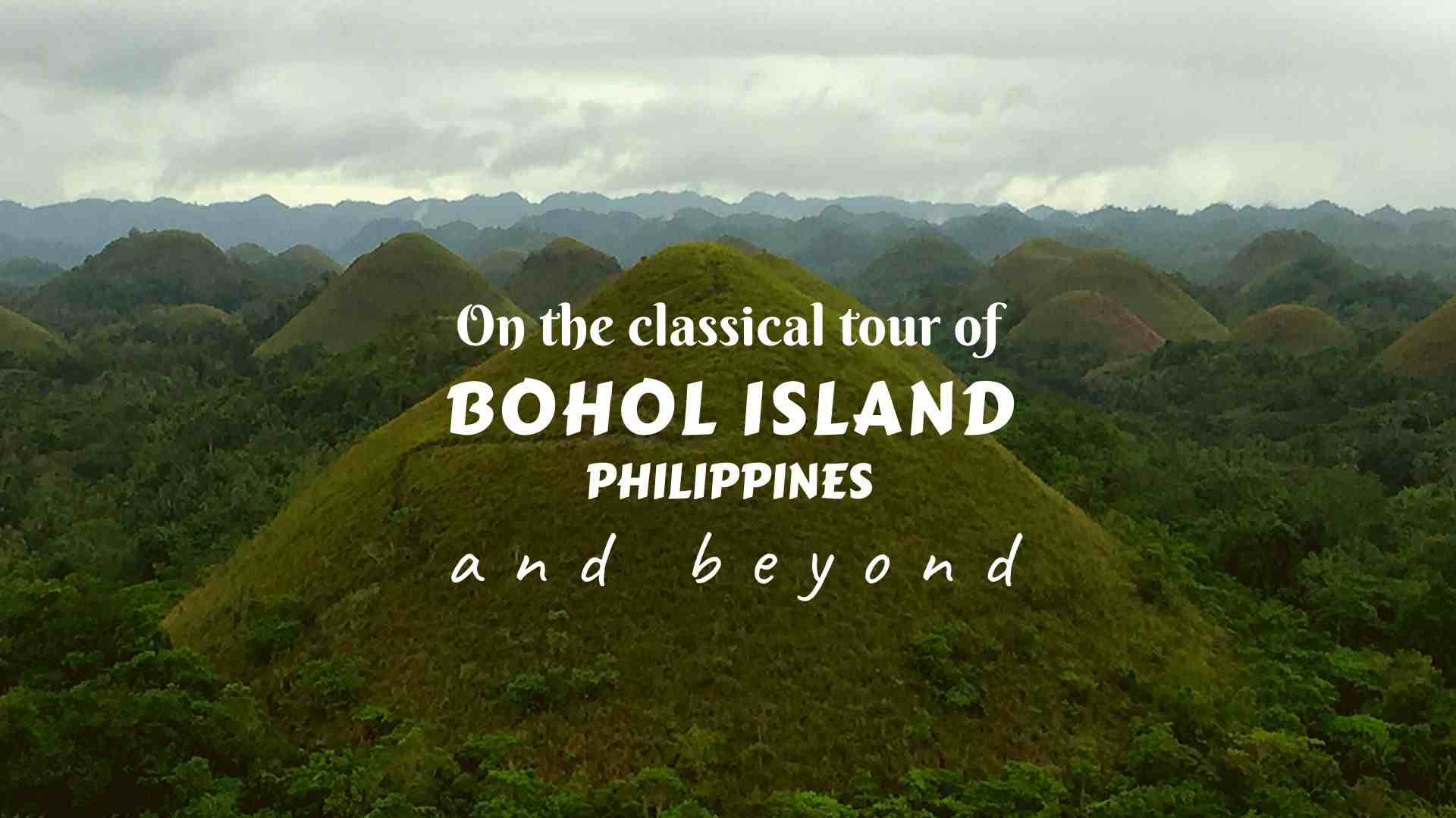 On the classical tour of Bohol Island of the Philippines and beyond