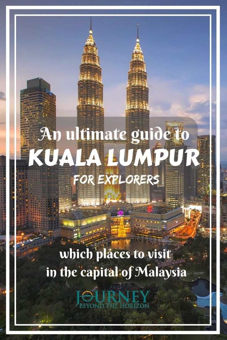 Make a journey to the capital of Malaysia, Kuala Lumpur! Choose the places to visit in this city and build your Kuala Lumpur itinerary!