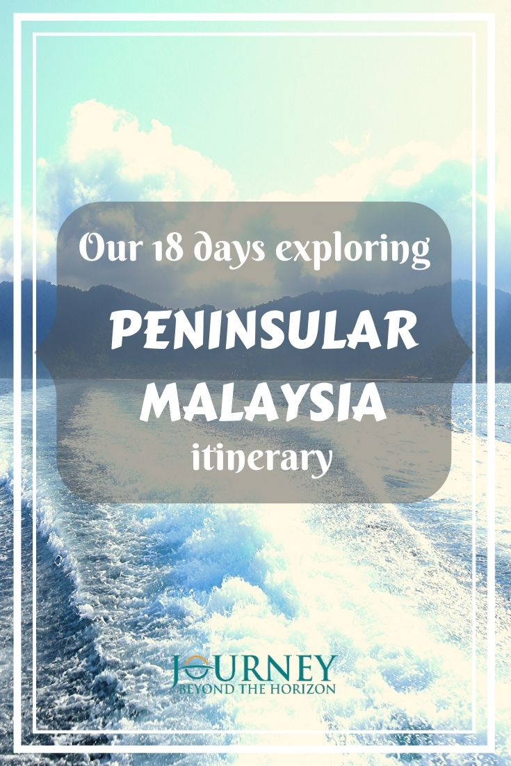 Check out our 18 days Peninsular Malaysia itinerary! Get an idea how to arrange your trip to explore the west part of Malaysia, its geography and history!