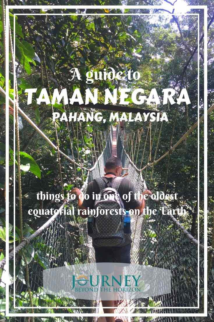 This is a guide to Taman Negara- one of the oldest equatorial rainforests on the Earth. Taman Negara is located in Peninsular Malaysia. Check out the things to do in this spectacular jungle!