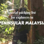Special packing list for explorers in Peninsular Malaysia