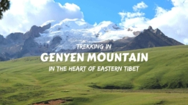 Trekking in Genyen Mountain, in the heart of Eastern Tibet