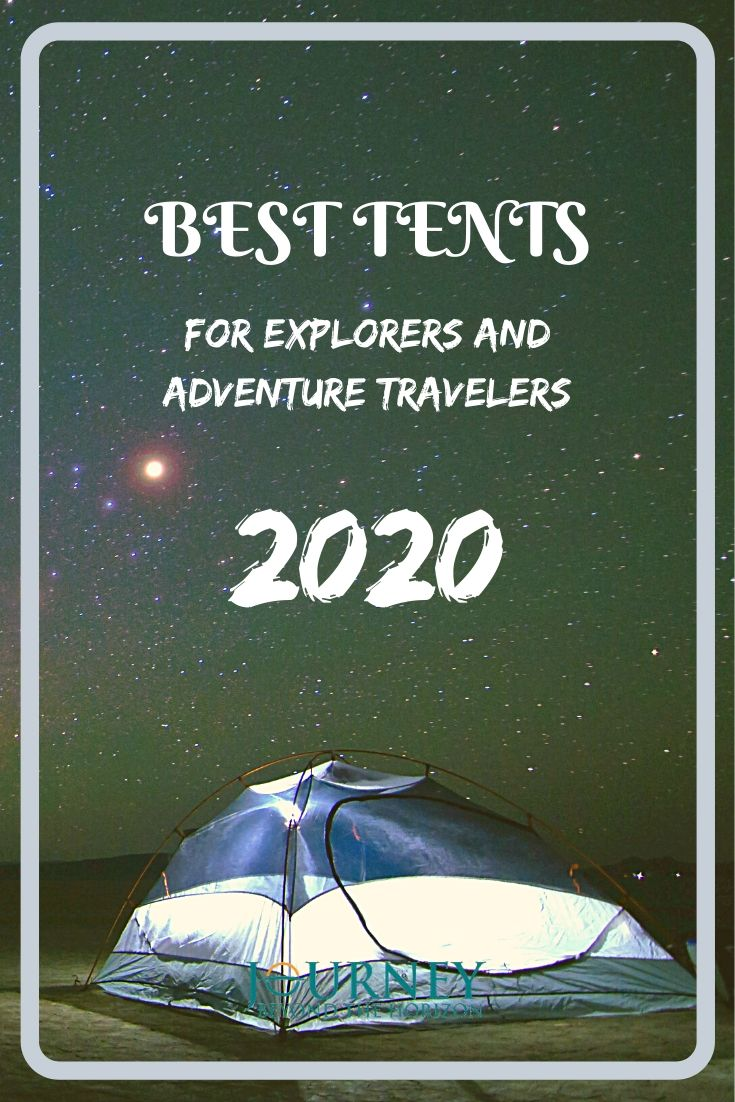Check out the best tents for explorers and adventure travelers in 2020- tents for various geographic zones and weather conditions!