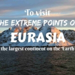 To visit the extreme points of Eurasia- the largest continent on the Earth