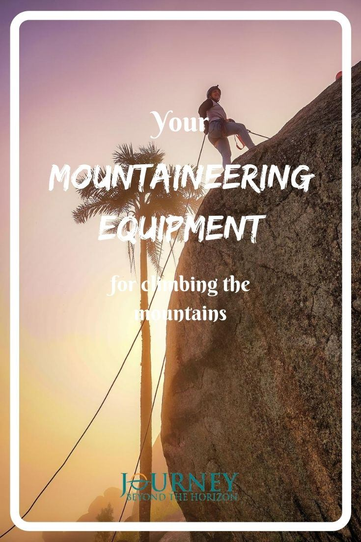 Your mountaineering equipment for climbing the mountains! A guide- list of the basic accessories for alpine climbing.