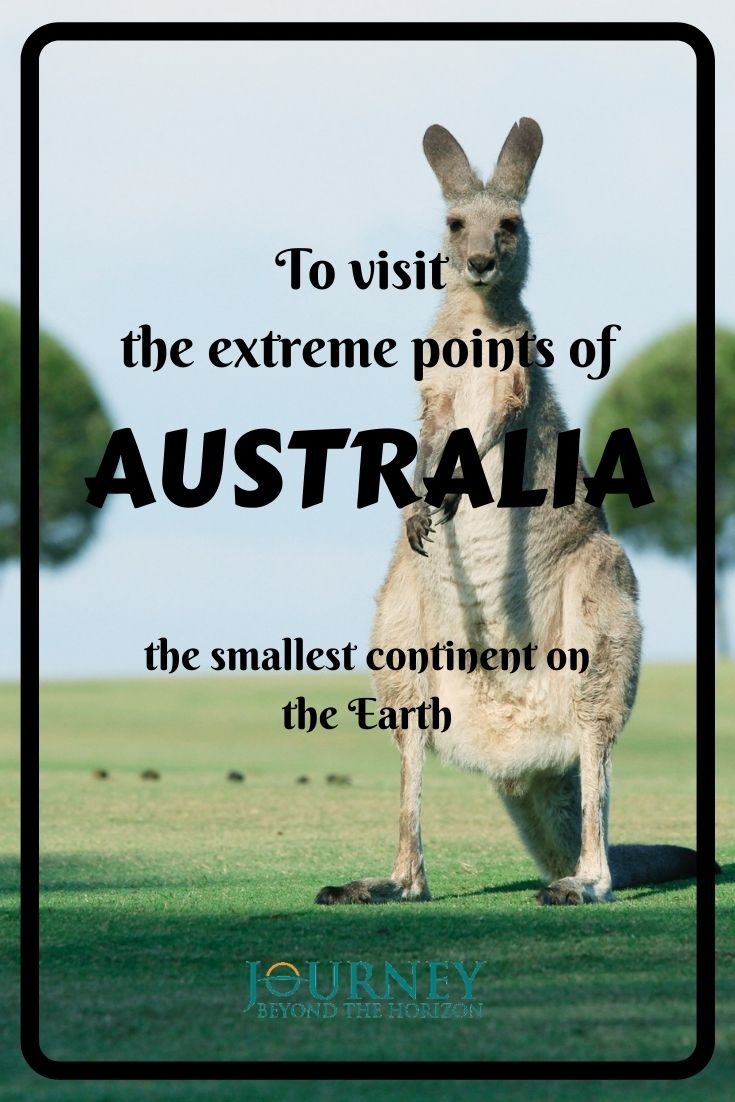 The extreme points of Australia- the smallest continent on the Earth. Let's make a journey to the extreme endpoints of Australia, and its Pole of Inaccessibility!