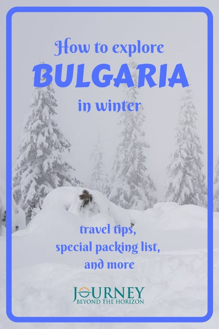 Explore the beauty of Bulgaria in winter! A guide about traveling in Bulgaria in winter- travel tips, special packing list and more!