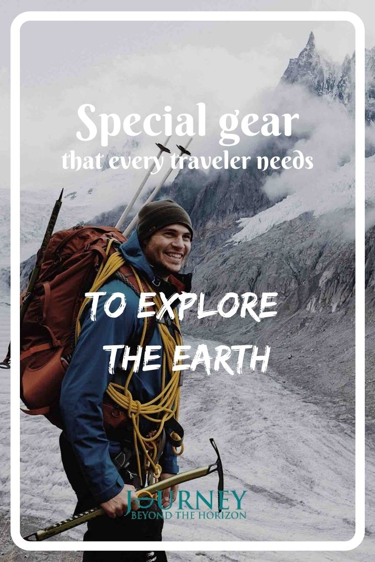 Special gear that every traveler needs to explore the Earth. A guide about the basic types of travel equipment for various types of activities in the nature.