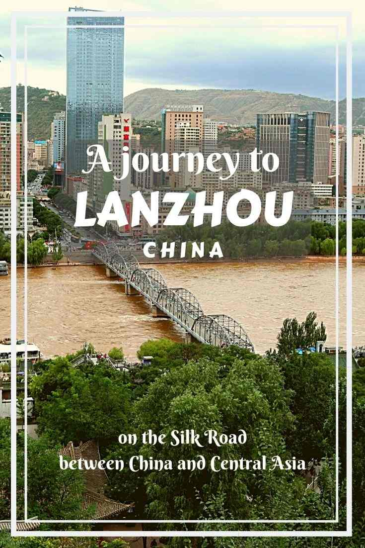 A travel guide about Lanzhou, the capital of Gansu Province in China- a pearl on the Silk Road, and an entry point to Eastern Tibet.