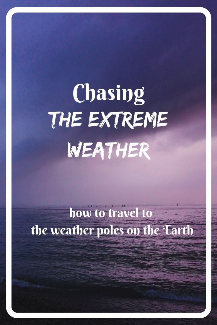 Let's explore the geography of weather. A guide to the most extreme weather places on the Earth!