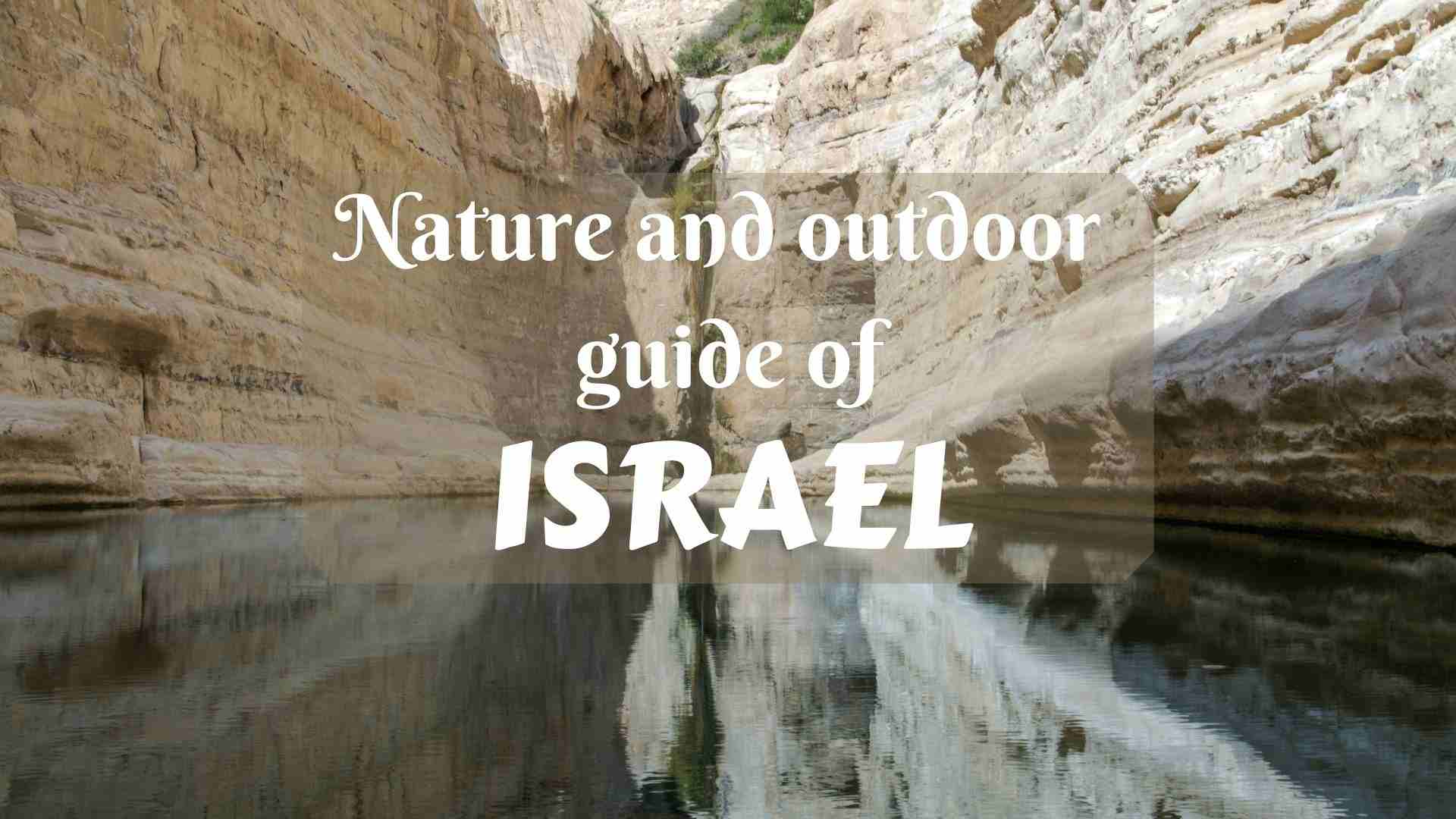 Israel Nature and Outdoor Guide